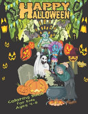 Happy Halloween Coloring Book For Kids Ages 4 8