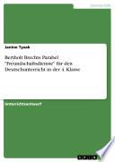 Bertholt Brechts Parabel  Freundschaftsdienste  f  r den Deutschunterricht in der 4  Klasse