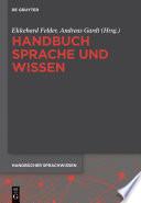 Handbuch Sprache und Wissen