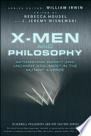 X Men and Philosophy