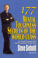 177 Mental Toughness Secrets of the World Class