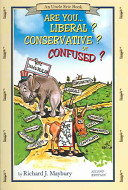 Are You Liberal  Conservative  Or Confused