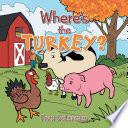 Where   S the Turkey