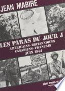 Les Paras Du Jour J Am Ricains Britanniques Canadiens Fran Ais Juin1944