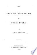 The Cave Of Machpelah And Other Poems