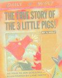 The True Story Of The Three Little Pigs  La Verdadera Historia De Los Tres Cerditos