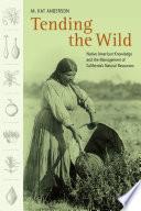 Tending The Wild