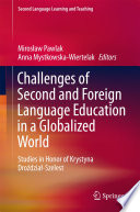 Challenges of Second and Foreign Language Education in a Globalized World