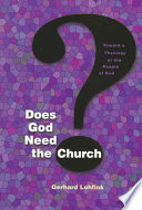 Does God Need the Church