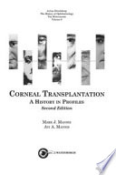 Corneal Transplantation A History In Profiles