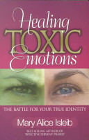 Healing Toxic Emotions