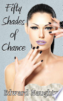 download ebook fifty shades of chance (#1 of the fifty shades of chance trilogy) pdf epub