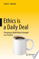 Ethics is a Daily Deal