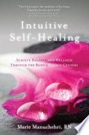 Intuitive Self Healing