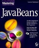 Mastering JavaBeans