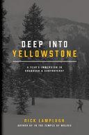 Deep Into Yellowstone