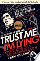 Trust Me, I'm Lying}