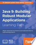 Java 9 Building Robust Modular Applications