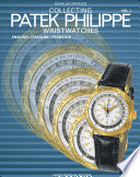 Collecting Nautilius and Modern Patek Philippe Wristwatches