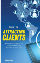 The Art Of Attracting Clients