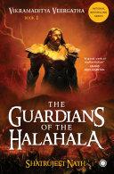 Vikramaditya Veergatha Book 1 The Guardians Of The Halahala book