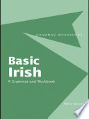 Basic Irish  A Grammar and Workbook