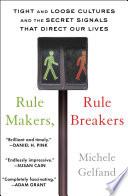 Rule Makers Rule Breakers