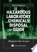 Hazardous Laboratory Chemicals Disposal Guide  Third Edition