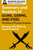 Summary and Analysis of Guns  Germs  and Steel Book PDF