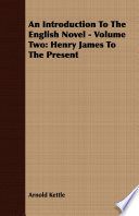 An Introduction To The English Novel Volume Two Henry James To The Present