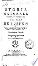 Storia naturale generale  e particolare del sig  de Buffon     Trasportata dal francese   tomo 1    8