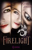 Firelight - Die komplette Trilogie