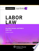 Casenote Legal Briefs for Labor Law  Keyed to Cox  Gorman  and Finkin