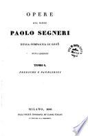 Opere del padre Paolo Segneri      Prediche e panegirici