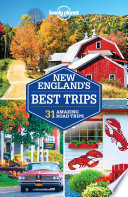 Lonely Planet New England s Best Trips