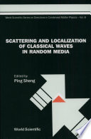 Scattering and Localization of Classical Waves in Random Media