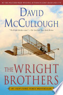 The Wright Brothers by David McCullough