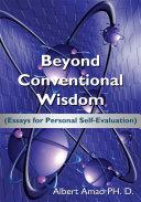 Beyond Conventional Wisdom