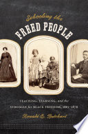 Schooling the Freed People Book PDF