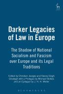 Darker Legacies of Law in Europe