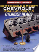 How to Build and Modify Chevrolet Small Block V 8 Cylinder Heads