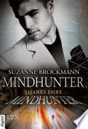 Mindhunter   Shanes Ehre