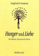 Hunger und Liebe