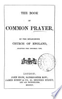 The Book of common prayer, of the established Church of England, adapted for general use