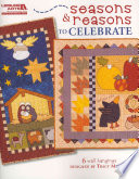 Seasons and Reasons to Celebrate Tracy Mackay Gives Quilters Lots Of Ways