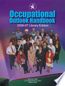 Occupational Outlook Handbook 2006 07  Clothbound