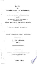 Laws of the United States of America ; from the 4th of March, 1789, to the 4th of March, 1815