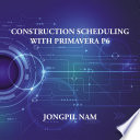 Construction Scheduling with Primavera