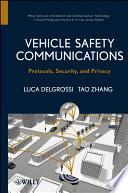 Vehicle Safety Communications