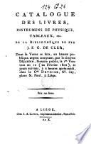 Catalogue des livres  instrumens de physique  tableaux  etc  de la biblioth  que de feu J  F  G  De Cler